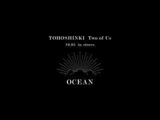 東方神起 OCEAN -Two of Us ver- 試聴用音源 Превью