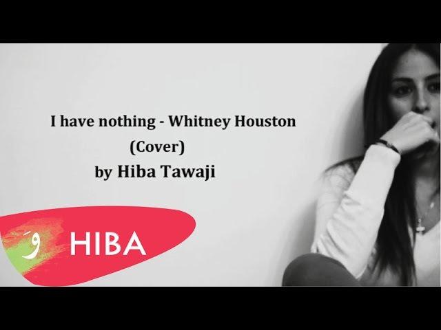I Have Nothing (Whitney Houston) - Cover By Hiba Tawaji