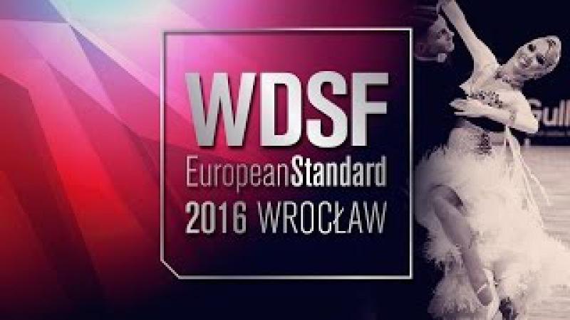 Lacitis - Golodneva, LTU | 2016 European Standard R2 T | DanceSport Total