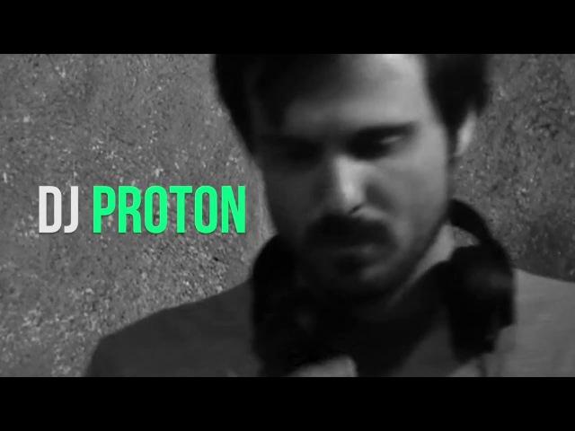 ODE FOR DJS .11 DJ PROTON