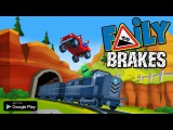 Faily Brakes OUT NOW for Android