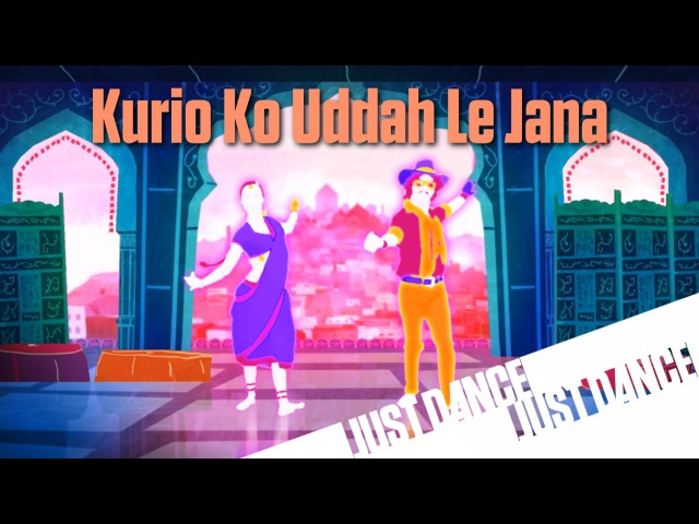 Just Dance Now - Kurio Ko Uddah Le Jana