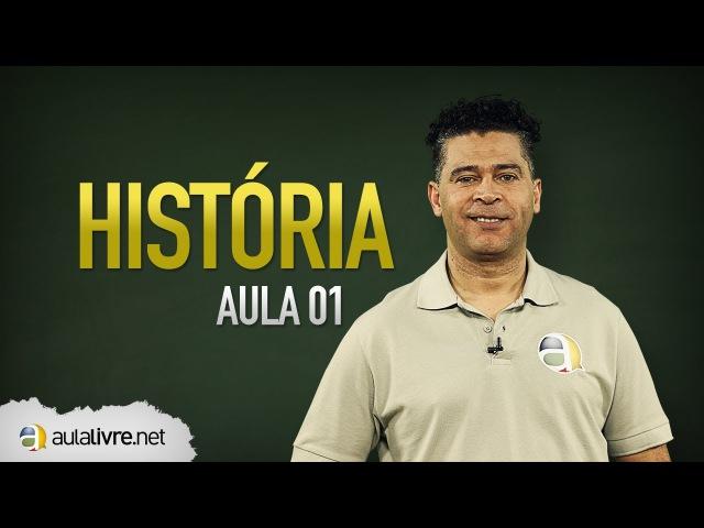 História - Aula 01 - Período Colonial Brasileiro
