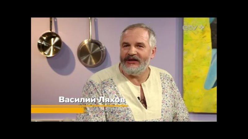 Пар-мастер Василий Ляхов: алкоголь и баня — вещи несовместимые (ТВой вечер, 05/02/2016)