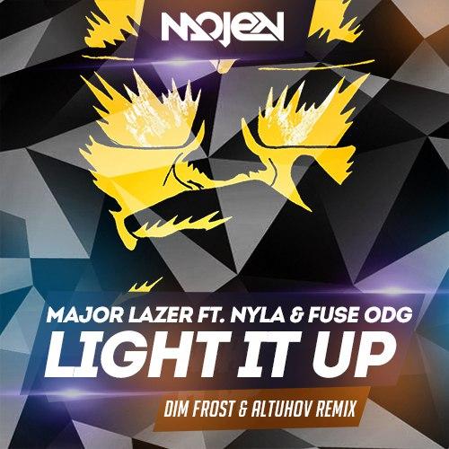 Major Lazer ft. Nyla & Fuse ODG - Light It Up (Dim Frost & Altuhov Remix)