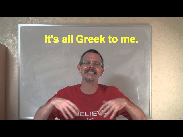 Learn English: Daily Easy English Expression 0250 -- 3 Minute English Lesson: It's all Greek to me!