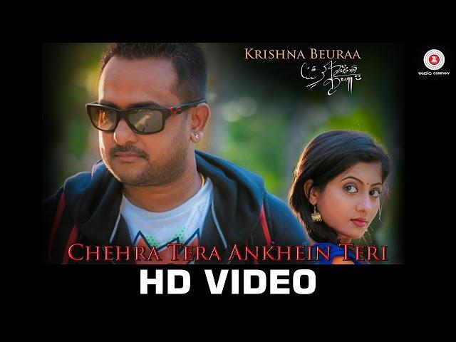 Chehra Tera Ankhein Teri - Official Music Video | Krishna Beuraa Lipsa Mishra | Rajib-Mona