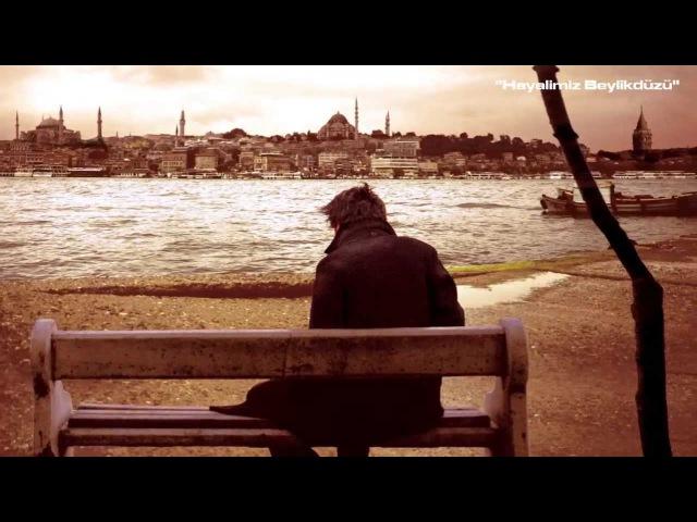 İstanbulu dinliyorum, gözlerim kapalı
