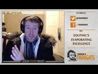 Thorin's Thoughts - eoLithic's Evaporating Excellence (CS)