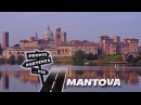 Pronti Partenza...Via - MANTOVA lo splendore dei Gonzaga #documentario
