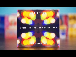 Jai Uttal & Ben Leinbach - Gopala (Music for Yoga and Other Joys)