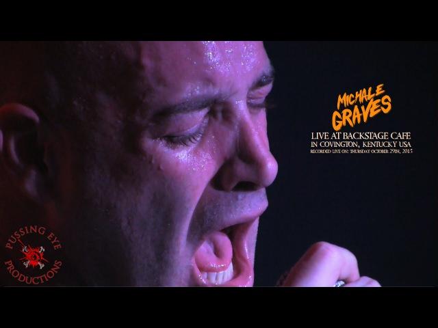 MICHALE GRAVES Live @ Backstage Cafe - 2015 [FULL SHOW]