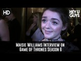Maisie Williams updates on Game of Thrones Season 6 & Doctor Who