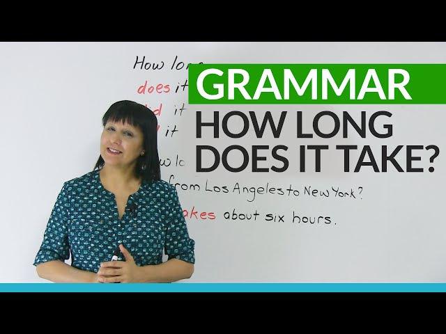 Learn English Grammar: How long does it take? » Freewka.com - Смотреть онлайн в хорощем качестве