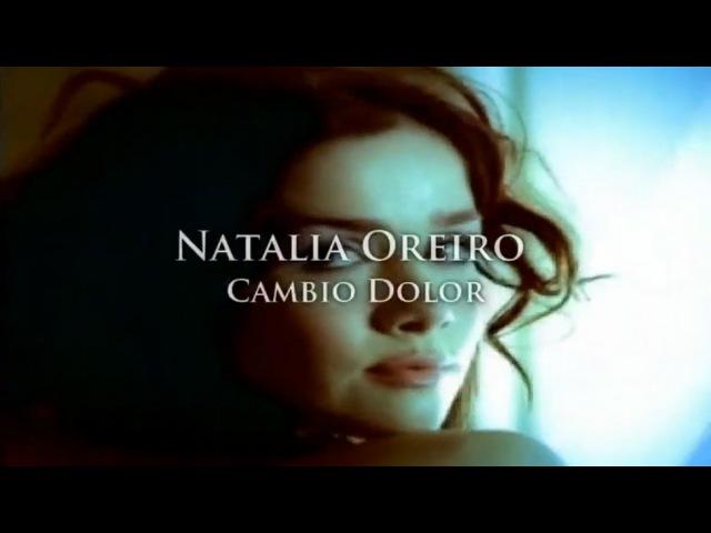 Natalia Oreiro - Cambio Dolor HD СУБТИТРЫ НА ИСПАНСКОМ vk.com/public53281593
