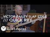 Victor Bailey Slap Style