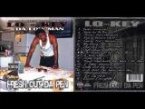 Lo-Key Da Low Man - Fresh Out Da Pen 2009 FULL CD (NORTH CHARLESTON, SC)