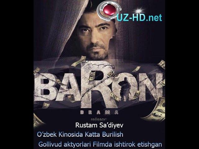 Baron (Tez kunda Yangi Ozbek Film) UZ-HD.net