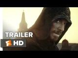 Кредо убийцы / Assassin's Creed (2016) - Официальный трейлер фильма