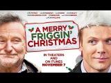 Это, блин, рождественское чудо   /   A Merry Friggin' Christmas     2014     POSTER