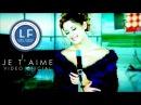Lara Fabian - Je t'aime / Official Music Video ll HD
