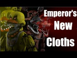 (FNAF/SFM) Emperor's New Cloths [female & Nate cover]