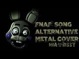 FNAF SFM Five Nights At Freddy's Song Alternative Metal Cover (Mia&ampRissy)