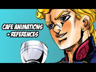 JoJo's Bizarre Adventure: Eyes of Heaven - Cafe Drinking Animations + References