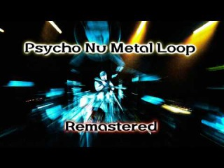 Psycho Nu Metal Loop Remastered -- Loop 23-A -- Royalty Free Music Metal/Rock