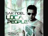 Sak Noel - Loca People (What The Fuck) (Original Mix)