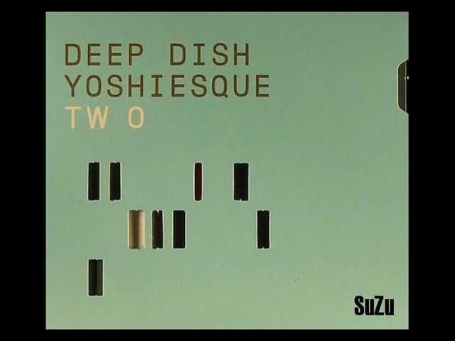 Deep Dish - Yoshiesque Two 2001 (disc1)