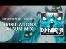Monstercat 027 Cataclysm Tribulations Album Mix 1 Hour of Electronic Music