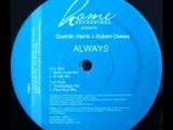 Quentin Harris ft. Robert Owens - Always (Trackheadz Remix)