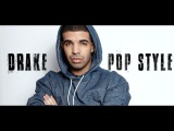 Drake- Pop Style (Ft. The Throne) Sir Skitzo COVER