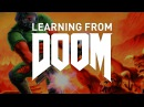 What We Can Learn From Doom Game Maker's Toolkit