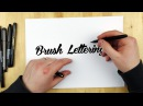 Hand Lettering Tutorial   How To Use A Brush Pen
