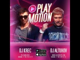 DJ Krec &amp DJ Altuhov - Play Motion #008 (PODCAST)