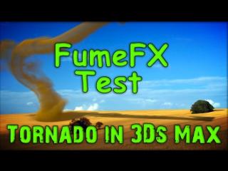 Tornado in 3Ds Max ( FumeFX test )