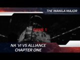 Na`Vi vs Alliance - Chapter One @ The Manila Major (ENG SUBS)