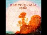 Banco De Gaia - Apollo (2013)