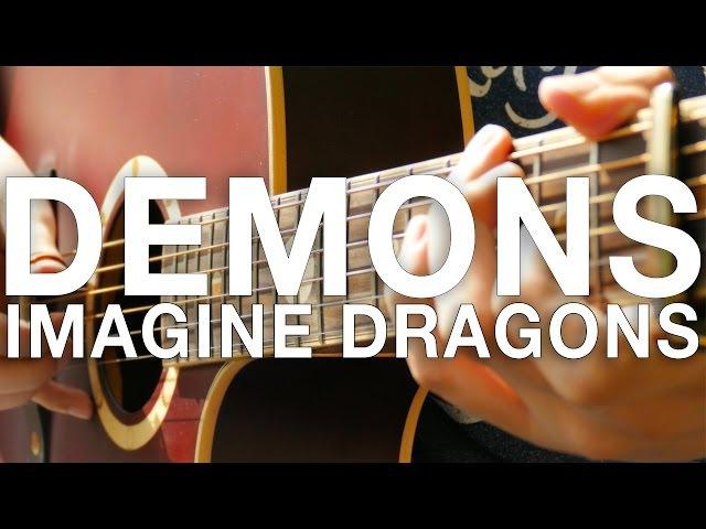 Demons - Imagine Dragons - Fingerstyle Guitar Cover