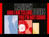 Hannah Jones - And I Am Telling You I'm Not Going (Almighty Boys Mix)