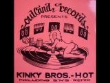 Kinky Bros. - Hot (Handyman's Disco Klapper)