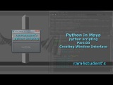 Python in Maya - python scripting - Part03Creating Window Interface