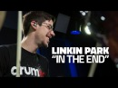 In The End - Drum Cover - Linkin Park