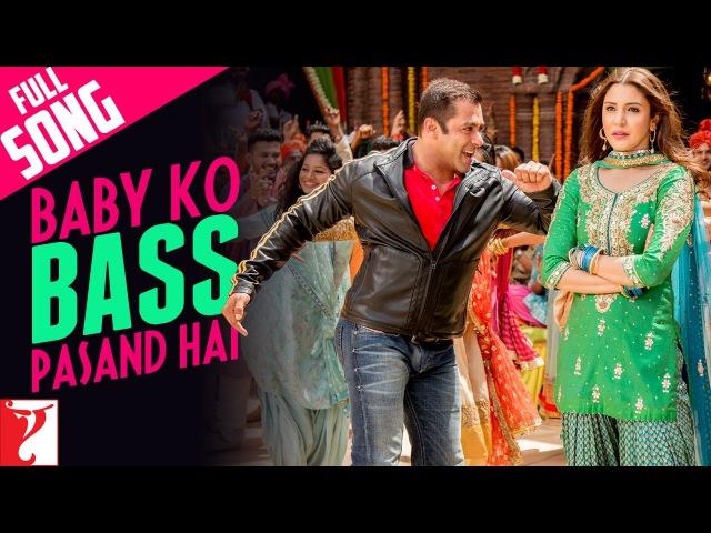 Baby Ko Bass Pasand Hai Full Song Sultan Salman Khan Anushka Sharma Vishal Badshah