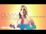 Olivia Holt - Phoenix (Jakwob Remix (Audio Only))