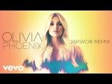 Olivia Holt - Phoenix (Jakwob Remix (Audio Only))