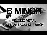 B Minor Melodic Metal  Metalcore Guitar Backing Track
