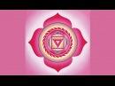 Активация Первая корневая чакра Муладхара / Muladhara chakra